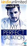My Perfect Salvation (Perfect Series Book 2)