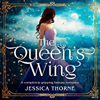 The Queen's Wing: The Queen's Wing Series, Book 1