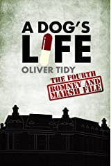 A Dog's Life (The Romney and Marsh Files Book 4) Kindle Edition