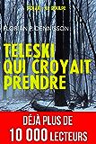 Téléski qui croyait prendre (Polar à Suspense des Enquêtes du Poulpe)