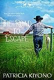 The Road to Escape (Escape Reunion Series Book 1)