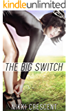 THE BIG SWITCH (Transgender, Transformation, Feminization)