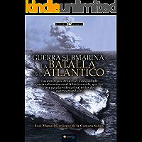 Guerra Submarina: La batalla del Atlantico