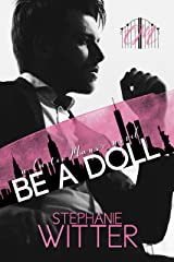 Be A Doll: A Carter Manor Novel Kindle Edition
