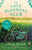 The Late Bloomers' Club: A Novel