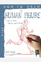 How To Draw The Human Figure (Fixed Layout Edition) Kindle Edition