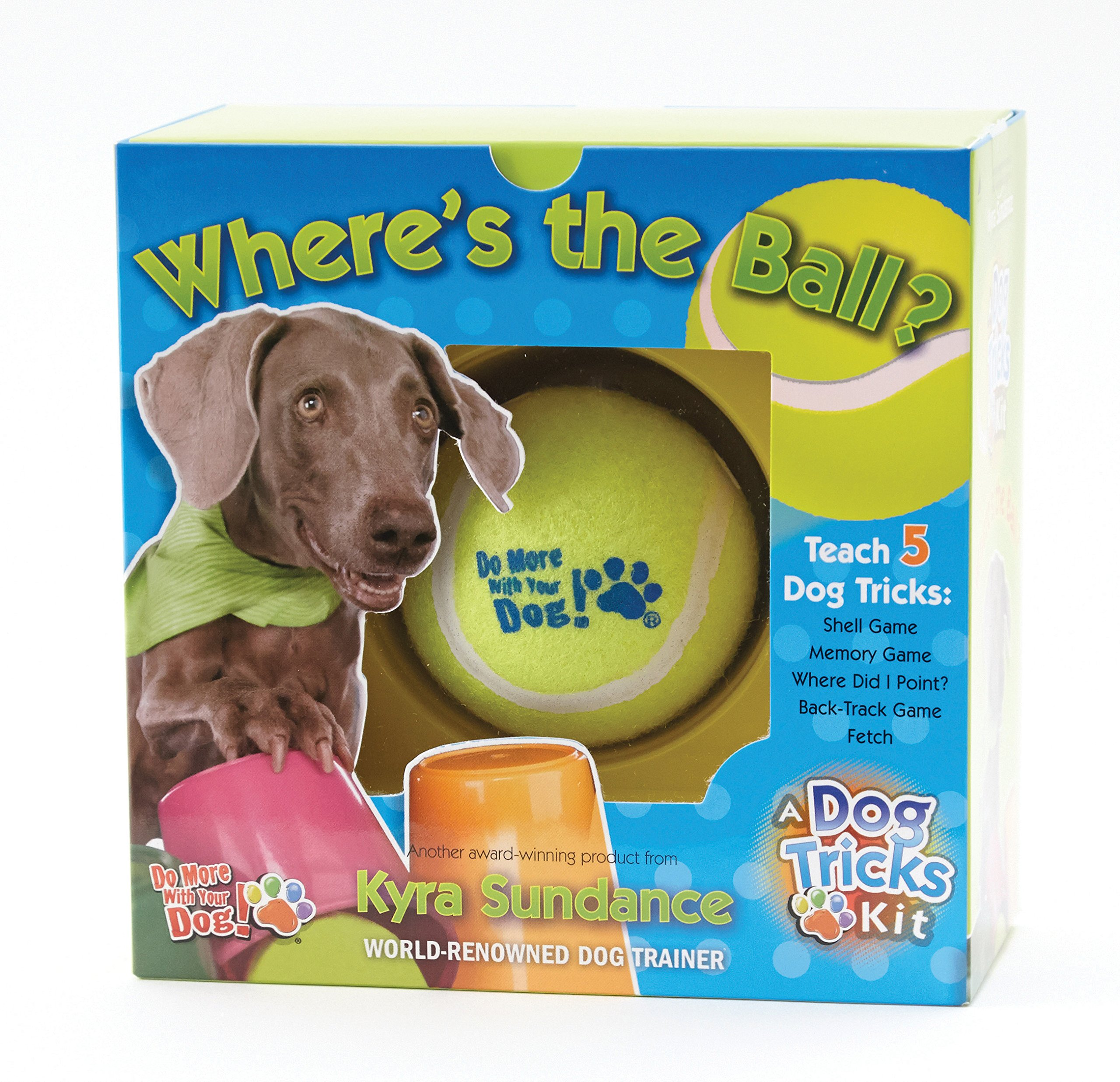 Download Where's the Ball, A Dog Tricks Kit: Engage, Challenge, and Bond with Your Dog ebook