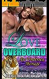 Love Overboard: An Undersea Menage