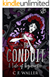 The Conduit: A Tale of Resurrection (BOOK 2)