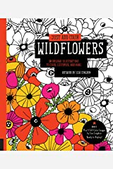 Just Add Color: Wildflowers: 30 Original Illustrations to Color, Customize, and Hang - Bonus Plus 4 Full-Color Images by Lisa Congdon Ready to Display! Paperback