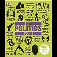 The Politics Book: Big Ideas Simply Explained