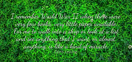 be46fd4f1e74e Doris Lessing - Famous Quotes Laminated Poster Print 24x20 - I Remember  World War II When There were Very Few Books