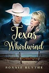 Texas Whirlwind: Christian Romance Kindle Edition