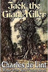 Jack the Giant-Killer: Jack of Kinrowan Book 1 Kindle Edition