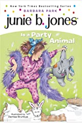 Junie B. Jones #10: Junie B. Jones Is a Party Animal Kindle Edition
