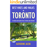 BEST HIKES AND WALKS IN TORONTO: 10 Hiking and Walking Trails in Parks and Outdoors