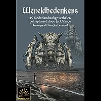 Wereldbedenkers: 19 Nederlandstalige verhalen geïnspireerd door Jack Vance