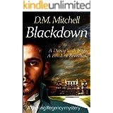 BLACKDOWN: a rollicking historical thriller set in Regency England.