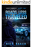 Zed's World Book Two: Roads Less Traveled