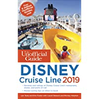 The Unofficial Guide to the Disney Cruise Line 2019 (The Unofficial Guides)
