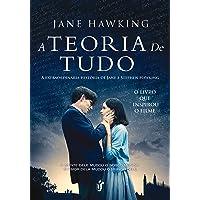 A teoria de tudo: A esxtraordinária história de Jane e Stephen Hawking - O livro que inspirou o filme!
