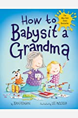 How to Babysit a Grandma (How To Series) Kindle Edition