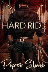 Hard Ride: A Rough Romance Kindle Edition
