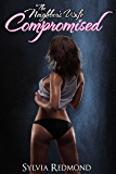The Neighbor's Wife Compromised (The Compromised MILF Wife Book 3) (English Edition)