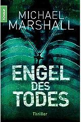 Engel des Todes: Thriller (German Edition) Kindle Edition