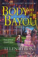 Body on the Bayou: A Cajun Country Mystery Kindle Edition