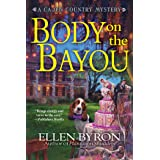 Body on the Bayou (A Cajun Country Mystery Book 2)