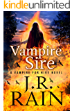Vampire Sire (Vampire for Hire Book 15)