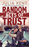 Random Acts of Trust (Random Series #2) (English Edition)