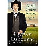 Mail Order Marvel (Brides of Beckham Book 27)