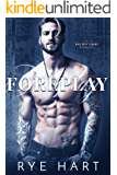 Foreplay: A Bad Boy's Baby Romance