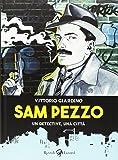Sam Pezzo. Ediz. illustrata