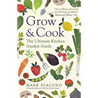 Grow & Cook: An A-Z of what to grow all through the year at home (English Edition)