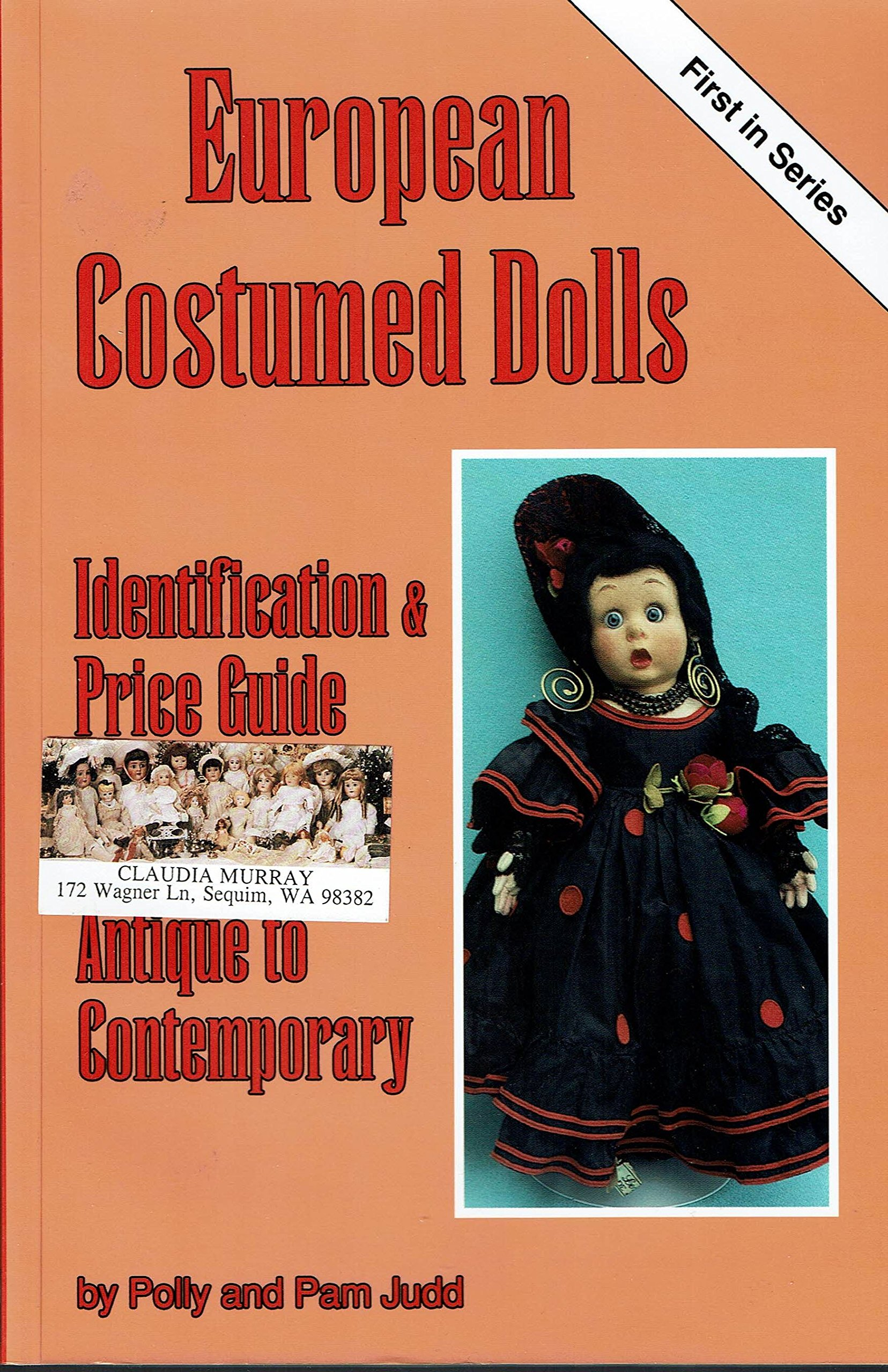 European Costumed Dolls: Identification and Value Guide, Antique ...
