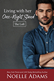 Living with Her One-Night Stand (The Loft Book 1) (English Edition)