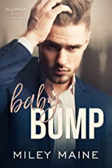 Baby Bump (Billionaire Bosses Book 1) Kindle Edition