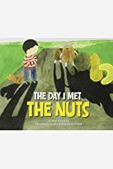 The Day I Met The Nuts Paperback