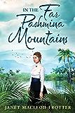 In the Far Pashmina Mountains
