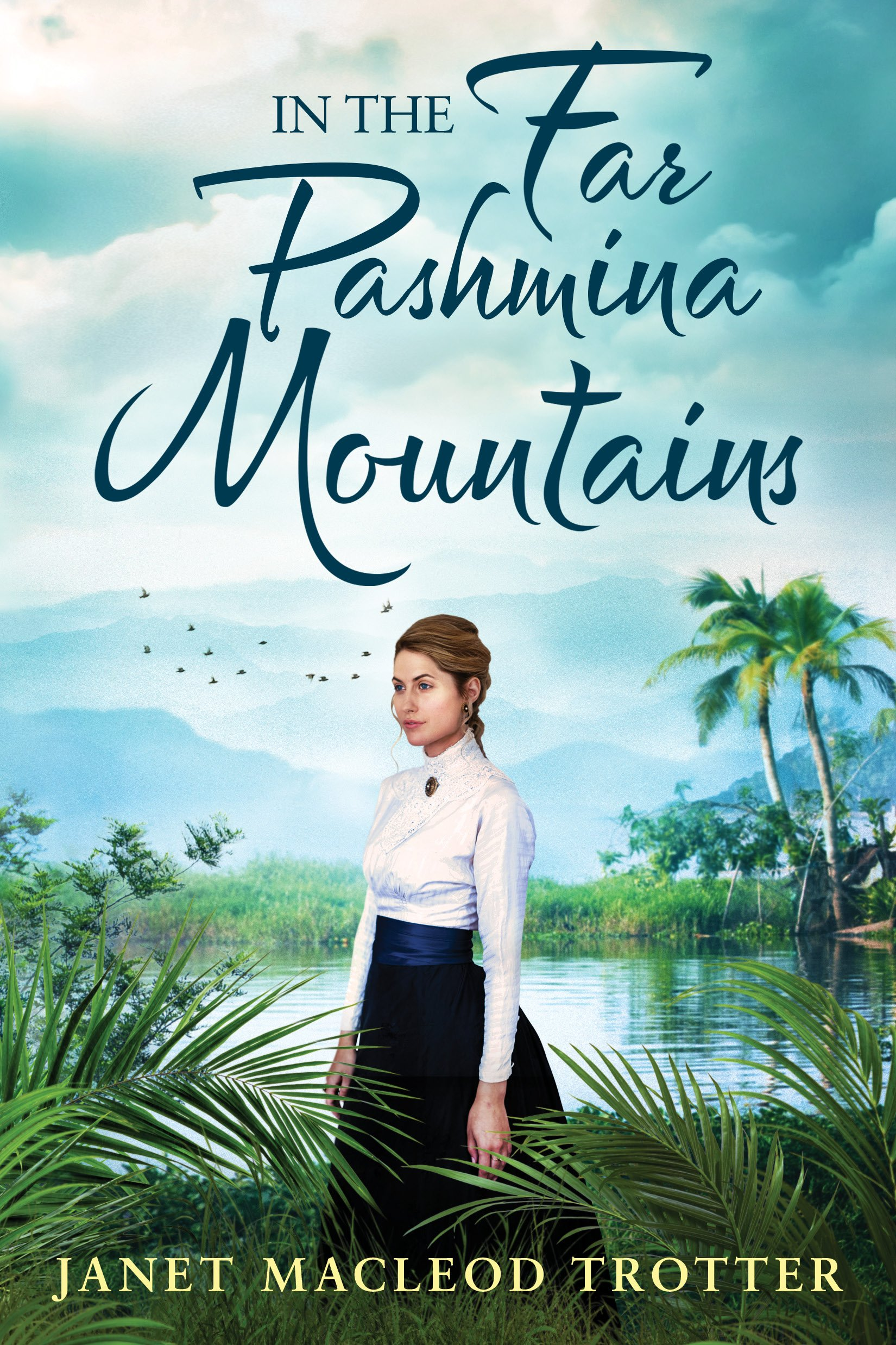In the Far Pashmina Mountains (English Edition)