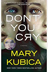 Don't You Cry: A gripping psychological thriller Kindle Edition