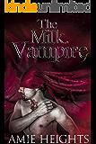The Milk Vampire