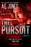 The Pursuit: A Novella (Mind Sweeper Series Book 4)