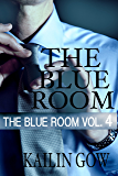 The Blue Room Vol. 4: (A New Adult Romantic Thriller) (The Blue Room Series)
