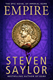 Empire: An Epic Novel of Ancient Rome (Roma)