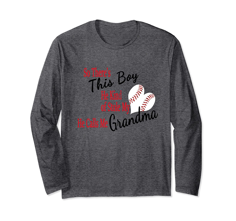 Proud Grandma Baseball Boy Stole My Heart Long Sleeve Tee-TH