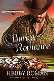 Border Romance (On The Border Series Book 3)